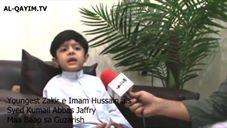Youngest Zakir e Imam Hussain a.s
