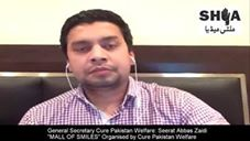 General Secretary Cure Pakistan Welfare: Seerat Abbas Zaidi