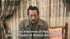 #karachi - #Pakistan - #shia - ShiaGenocide - Exclusive Interview of Hasan Sadiq over Shahadat of Allama Nasir Abbas