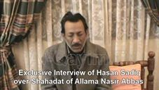 #karachi - #Pakistan - #shia - #ShiaGenocide - Exclusive Interview of Hasan Sadiq over Shahadat of Allama Nasir Abbas