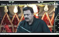 Live - Recorded video of Zakir Syed Sajjad Hussain Shah